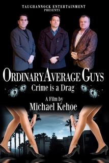 Ordinary Average Guys