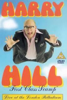 Harry Hill: First Class Scamp