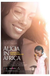 Alicia in Africa: Journey to the Motherland