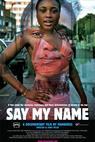 Say My Name