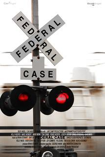 A Federal Case