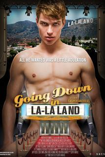 Going Down in LA-LA Land  - Going Down in LA-LA Land
