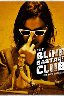 The Blind Bastard Club