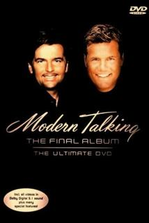 Modern Talking: The Final Album - Ultimate DVD