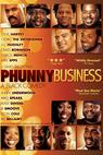 Phunny Business: A Black Comedy