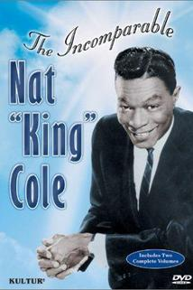 Nat King Cole: The Incomparable Nat King Cole Volume 2