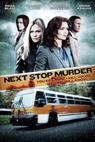Next Stop Murder (2010)