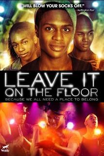 Leave It on the Floor  - Leave It on the Floor