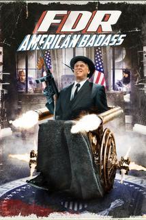 F. D. Roosevelt, lovec werwolfů  - FDR: American Badass!