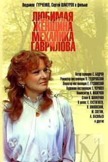 Milovaná žena mechanika Gavrilova