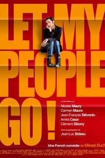 Nechte moje lidi jít!  - Let My People Go!