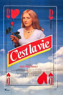C'est la vie!  - C'est la vie!