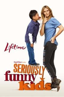 Seriously Funny Kids  - Seriously Funny Kids