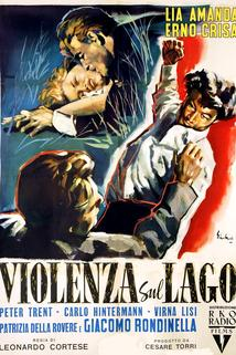Violenza sul lago  - Violenza sul lago