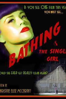Bathing & the Single Girl