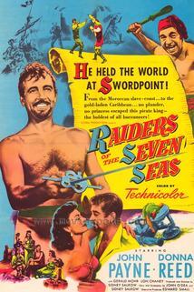 Dobyvatelé sedmi moří  - Raiders of the Seven Seas