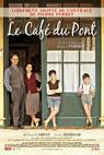 Le café du pont (2010)