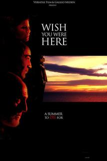 Wish You Were Here  - Wish You Were Here
