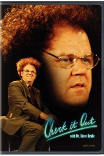 Check It Out! with Dr. Steve Brule  - Check It Out! with Dr. Steve Brule