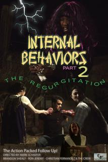 Internal Behaviors Part 2: The Regurgitation