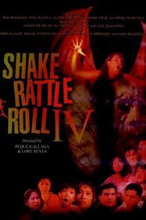 Shake Rattle & Roll IV  - Shake Rattle & Roll IV