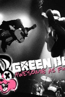 Green Day: Awesome As F**K  - Green Day: Awesome As F**K