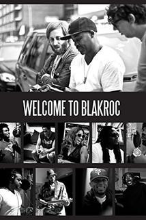 Welcome to Blakroc  - Welcome to Blakroc