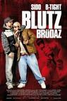 Blutzbrüdaz (2011)