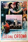 L'eterna catena (1952)