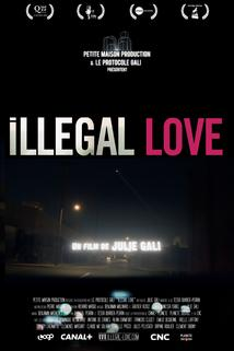 Illegal Love  - Illegal Love