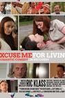 Excuse Me for Living (2011)