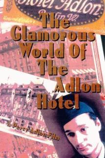 In der glanzvollen Welt des Hotel Adlon
