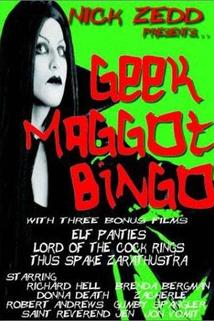 Geek Maggot Bingo or The Freak from Suckweasel Mountain  - Geek Maggot Bingo or The Freak from Suckweasel Mountain
