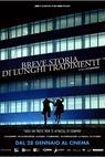 Breve storia di lunghi tradimenti (2012)