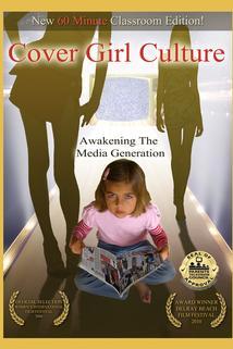 Cover Girl Culture: Awakening the Media Generation