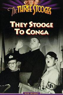 They Stooge to Conga