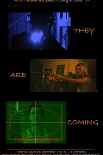 They Are Coming: The Prologue