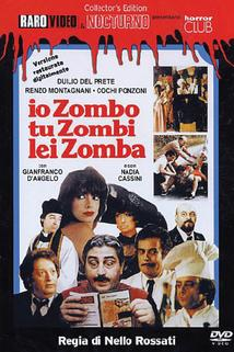 Io zombo, tu zombi, lei zomba  - Io zombo, tu zombi, lei zomba