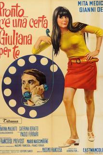 Pronto... c'è una certa Giuliana per te