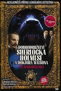 Dobrodružství Sherlocka Holmese a doktora Watsona: Pes baskervillský