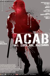 ACAB: Všichni policajti jsou parchanti