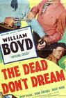 The Dead Don't Dream (1948)