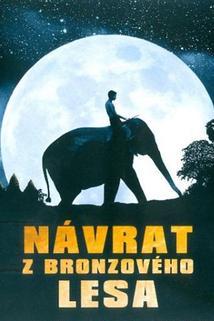 Návrat z bronzového lesa  - Sunny et l'éléphant