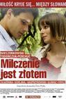 Milczenie jest zlotem (2010)