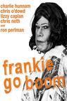 Frankie Goes Boom