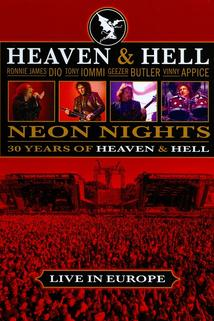 Heaven & Hell - Neon Nights, Live in Europe  - Heaven & Hell - Neon Nights, Live in Europe