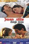 Jesen stize, dunjo moja (2009)