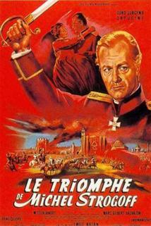 Vítězství Michaila Strogova  - Triomphe de Michel Strogoff, Le