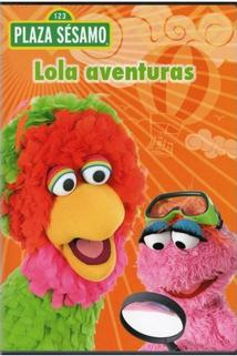 Plaza Sésamo: Lola aventuras
