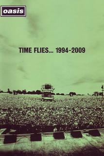Oasis: Time Flies 1994-2009  - Oasis: Time Flies 1994-2009